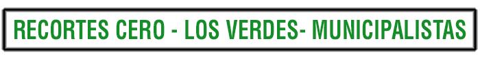 Recortes Cero-Los Verdes-Municipalistas